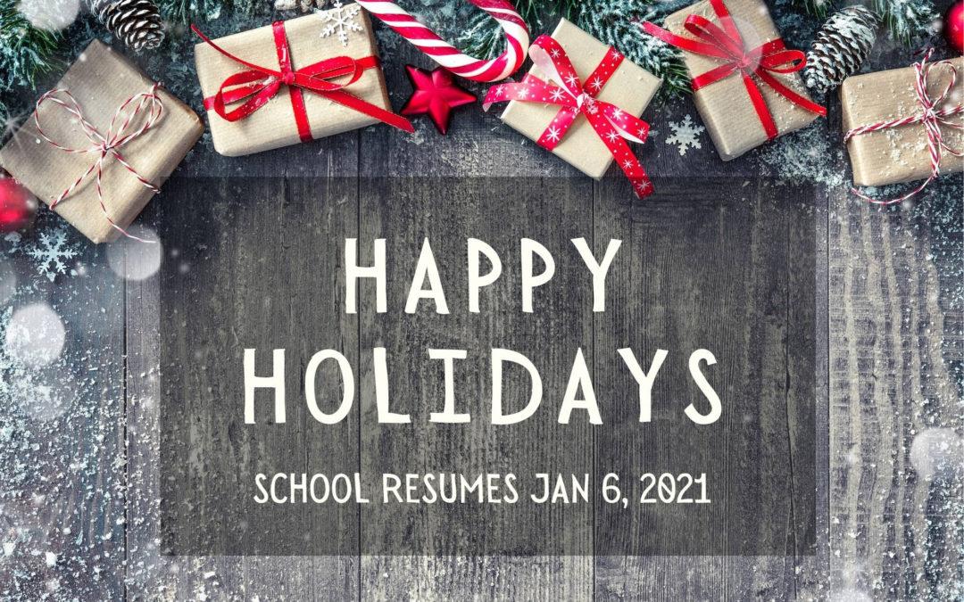 School Resumes Jan. 6, 2021